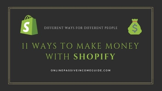 different ways on how to make money with Shopify