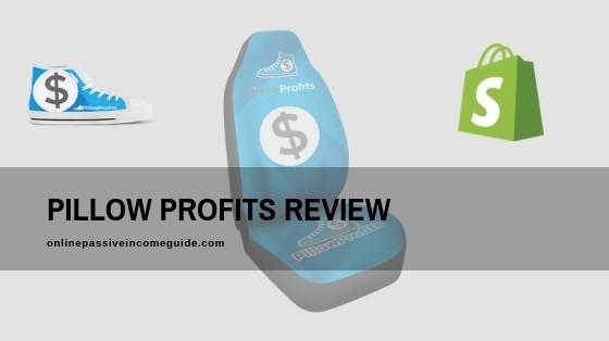 Pillow Profits Review - Is It Legit Or A Scam