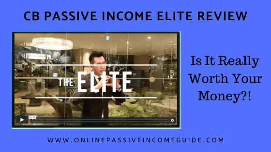 CB Passive Income Elite Review