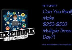 Six Figure Success Academy Review - Is It A Scam