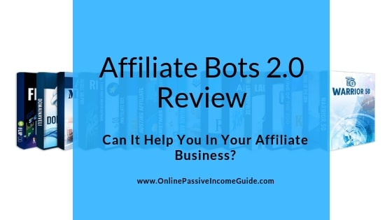 Affiliate Bots 2.0 Review - Is It A Scam