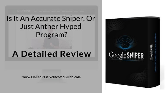 Google Sniper Review - Is It A Scam Or Legit