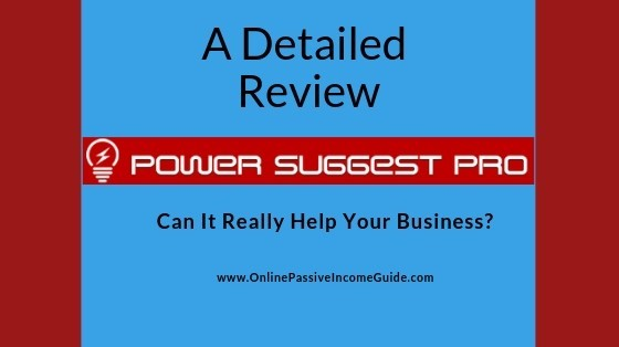 Power Suggest Pro Review - Is It A Scam