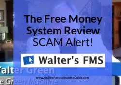 TheWalter Green The Free Money System Review - Is It A Scam