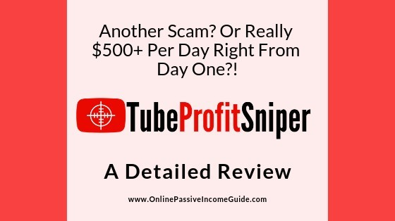 Tube Profit Sniper Review - Is It A Scam Or Legit