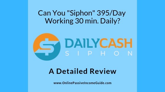 Daily Cash Siphon System Review