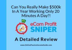 eCom Profit Sniper Review - Is It Legit Or A Scam?