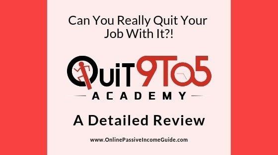 Quit 9 To 5 Academy Scam Review