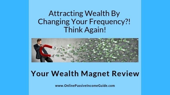 Your Wealth Magnet Review - Is It Legit