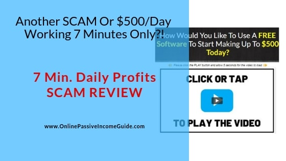 7 Minutes Daily Profits Review - A Scam Or Legit