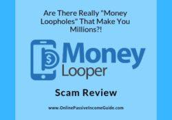 Money Looper Scam Review