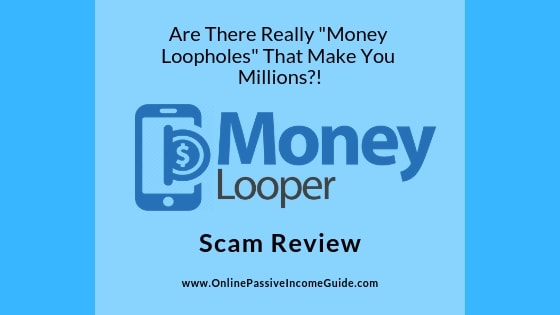 Money Looper Scam Review