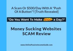 Money Sucking Websites Review - Is It A Scam
