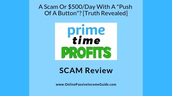 Prime Time Profits Review - Os OT A Scam Or Legit