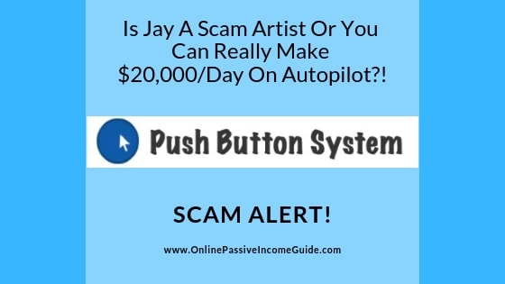 Push Button System Review - Is It A Scam Or Legit