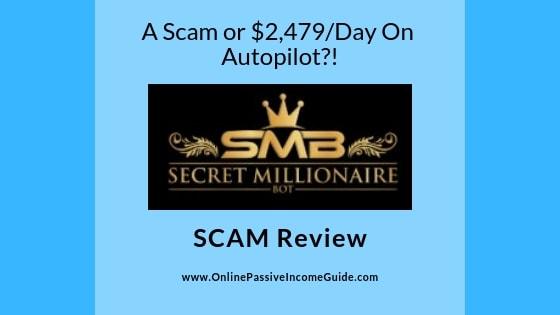 Secret Millionaire Bot Review - Is It A Scam