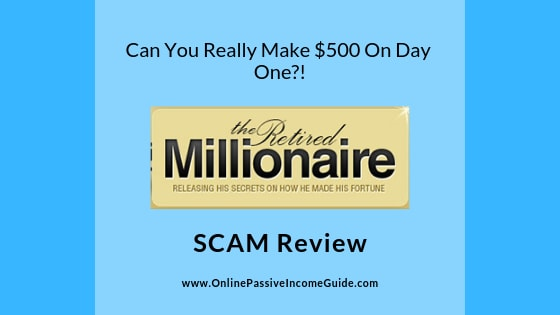 The Retired Millionaire Review - Is It A Scam