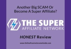 The Super Affiliate Network Review - A Scam Or Legit