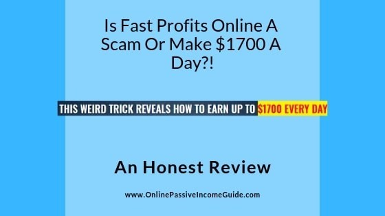 Fast Profits Online Review - A Scam Or Legit