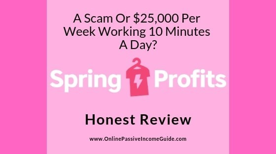 Is Spring Profits A Scam Review