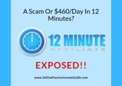 12 Minute Affiliate Review - A Scam Or Legit