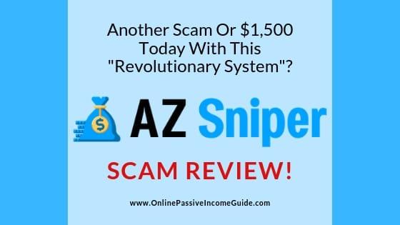 AZ Sniper Review - A Scam Or Legit