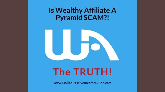 Is Wealthy Affiliate A Pyramid Scheme