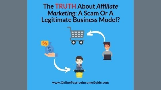 Is Affiliate Marketing Legit-Or A Scam