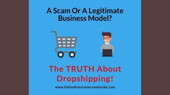 Is Dropshipping A Scam Or Legit