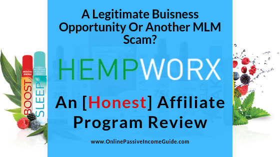 HempWorx Affiliate Review: Another MLM Scam Or A Legitimate CBD Oil Buisness Opportunity?