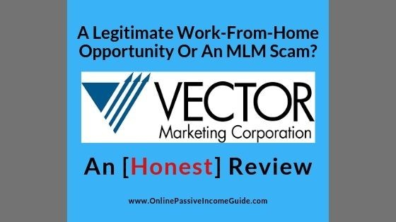 Is Vector Marketing A Scam? [Review] – Or Is It A Legitimate MLM?
