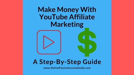 How To Do Affiliate Marketing On YouTube And Make Money