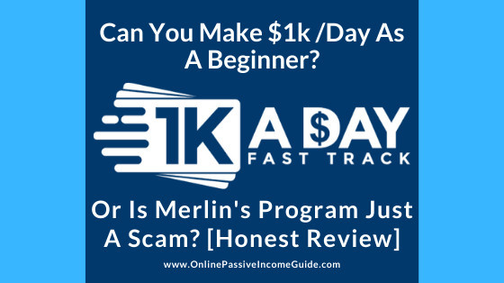Merlin Holmes 1K A Day Fast Track Review