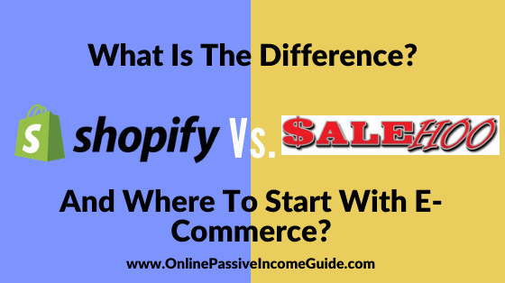 Salehoo Vs. Shopify Comparison, What Is The Difference