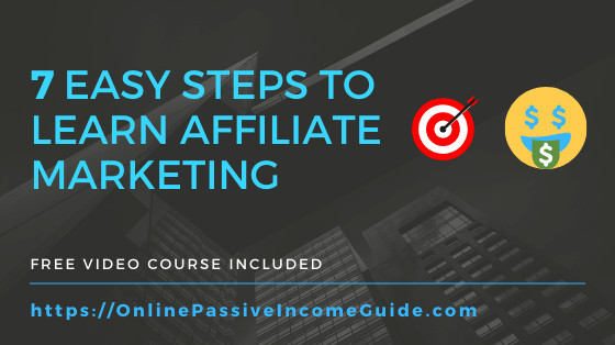 Learn Affiliate Marketing, Step-By-Step - Beginner Friendly