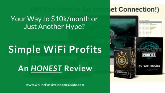Simple WiFi Profits Review - A Scam Or Legit