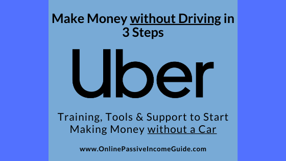 Make Money with Uber without Driving a Car