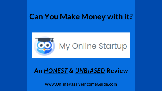 My Online Startup Review - A Scam or Legit