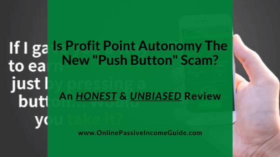 Profit Point Autonomy Review - A Scam or Legit