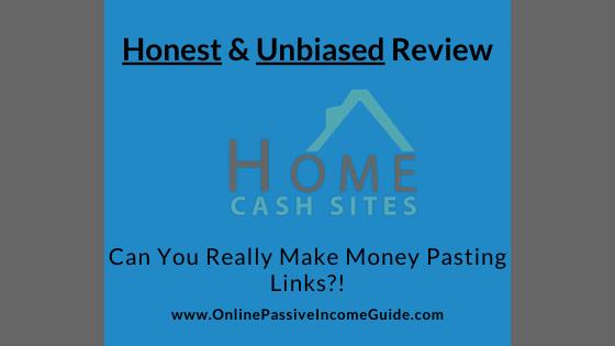 Honest Home Cash Sites Review