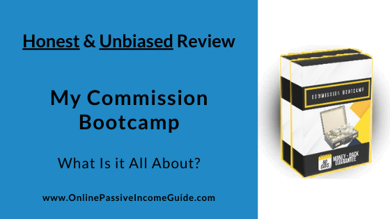 Honest My Commission Bootcamp Review