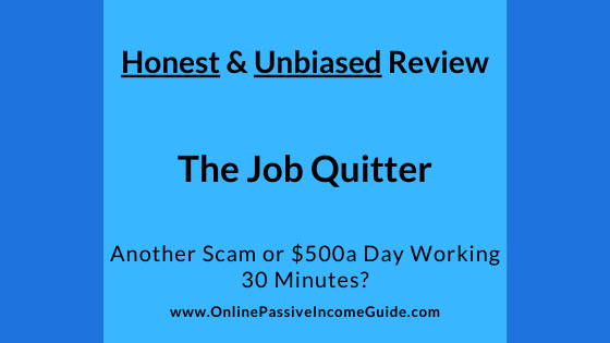 Honest The Job Quitter Review