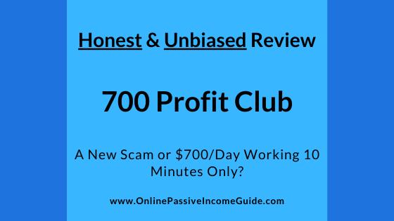 Honest 700 Profit Club Review