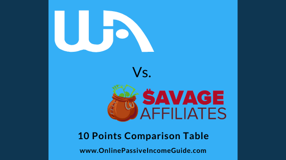 Wealthy Affiliate Vs. Savage Affiliates