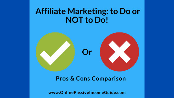 Pros and Cons of Doing Affiliate Marketing
