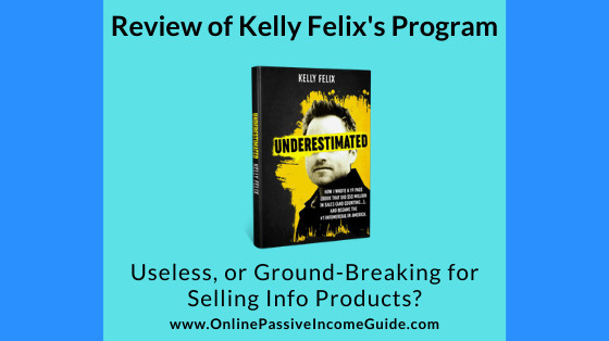 Kelly Felix Underestimated.com Review